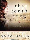The Tenth Song a Novel by Naomi Ragen 9781400149940
