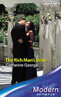The Rich Man's Bride by Catherine George (Paperback, 2007)