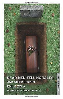 Dead Men Tell No Tales (Oneworld Classics) von Zola...   Buch   Zustand sehr gut