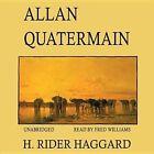 Allan Quatermain by Sir H Rider Haggard (CD-Audio, 2013)
