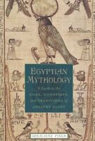 Egyptian Mythology: A Guide To The Gods, Goddesses, And Traditions Of Ancient Eg on sale