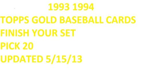 1993 Topps GOLD Baseballl Finish Your Set PICK 20