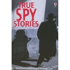 True Spy Stories (True Adventure Stories) by Paul Dowswell, Fergus Fleming