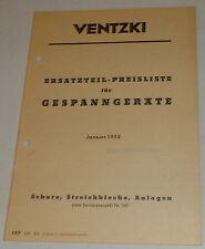 Teilekatalog Ventzki Gesoanngeräte Schare / Streichbleche / Anlagen von 01/1955