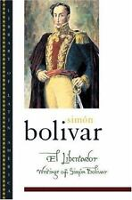 (HC, DJ, 1st) El Libertador : Writings of Simón Bolívar (LIKE NEW)