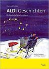 ALDI-Geschichten von Eberhard Fedtke (2011, Set mit diversen Artikeln)