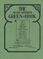 The Negro Motorist Green-book: 1940 Facsimile Edition