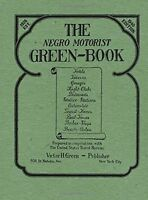 The Negro Motorist Green-book: 1940 Facsimile Edition