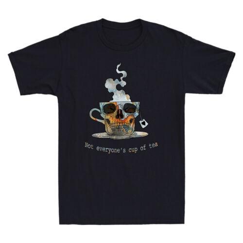 Skull Not Everyone/'s Cup Of Tea Funny Inspired Design Cool Men T-Shirt Black Tee