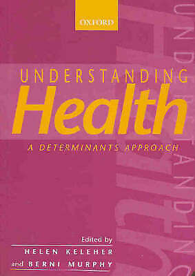 Understanding Health: A Determinants Approach by Oxford University Press...