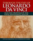 Through the Eyes of Leonardo da Vinci by Barrington Barber (Paperback, 2015)