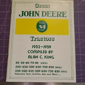 Great John Deere Tractors 1952-1959 compiled by Alan C King