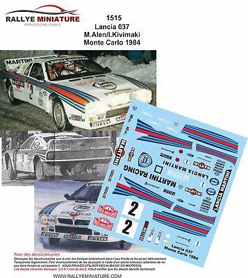 DECALS 1//24 REF 1515 LANCIA 037 RALLY MARKKU ALEN RALLYE MONTE CARLO 1984 RALLY