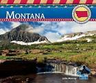 Montana by Julie Murray (Hardback, 2012)