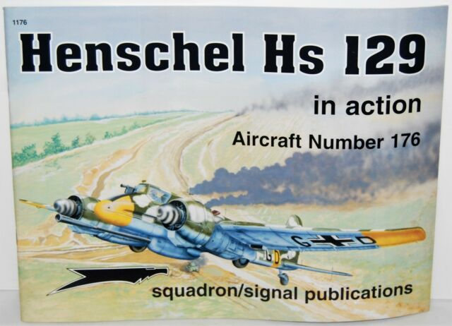 Henschel Hs 129 in action Squadron Signal Publications Aircraft Number 176