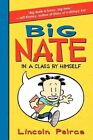 Big Nate: In a Class by Himself by Lincoln Peirce (Paperback / softback, 2015)