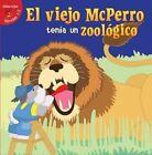 El Viejo McPerro Tenia Un Zoologico (Old McDoggle Had a Zoo) by Robin Michal Koontz (Hardback, 2015)