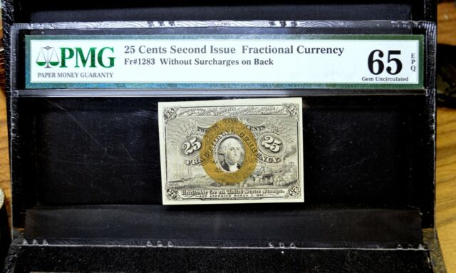 25C FRACTIONAL CURRENCY ✪ PMG 65-EPQ ✪ 2ND ISSUE FR-1283 CENT PPQ W/O ◢TRUSTED◣