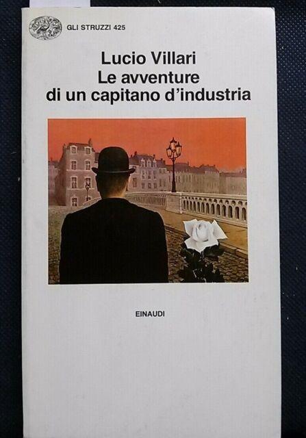 Lucio Villari, Le avventure di un capitano d'industria, Einaudi, 1991