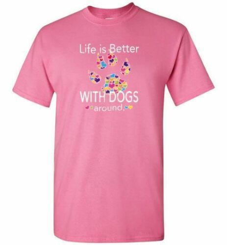 Adult Sizes Life Is Better With dogs Around Shirt Gift for Dog Lovers Youth