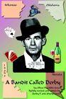 a Bandit Called Derby 9781418434502 by Oliver Franklin Jones Book