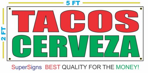 TACOS CERVEZA Banner Sign All Weather New 2x5
