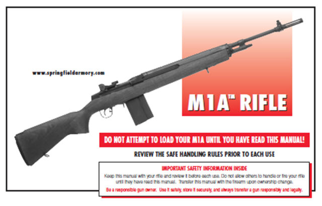 Springfield Armory M1a 7 62 NATO Rifle Owners Instruction and Maintenance  Manual