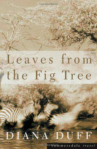 Leaves From The Feige Tree Von Duff Diana Gut Gebrauchtes Buch (Taschenbuch)