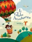 El Globo Aventurero by Margaret Wise Brown (Hardback, 2015)