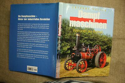 Gelernt Sammlerbuch Dampfmaschinen, Dampfpflug, Dampfwalze, Dampfwagen, Historie