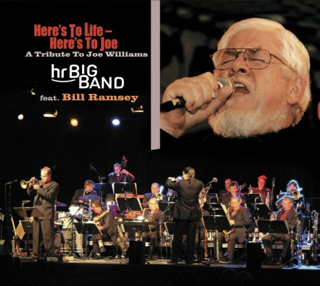 Ramsey  Bill & HR Big Band - Here's To Life - Here's To Joe: A ...