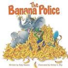The Banana Police by Katy Koontz (Paperback / softback, 2012)