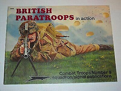 British Paratroops in Action - Combat Troops Number 9 (Paperback) #D47