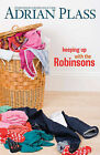 Keeping Up with the Robinsons by Adrian Plass (Paperback, 2010)
