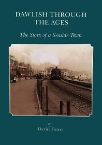 Dawlish-Through-the-Ages-The-Story-of-a-Seaside-Town-An-illustrated-book