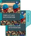 Conflict and Intervention: IB History Print and Online Pack: Oxford IB Diploma Programme by Martin Cannon (Mixed media product, 2015)
