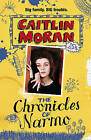 The Chronicles Of Narmo by Caitlin Moran (Paperback, 2013)
