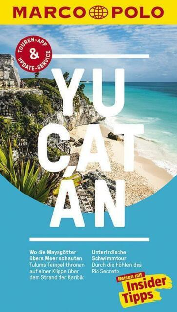 MARCO POLO Reiseführer Yucatan - Aktuelle Auflage 2018