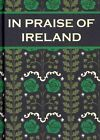 In Praise of Ireland by Paul Harper (Hardback, 2014)