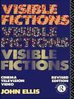 Visible Fictions: Cinema, Television, Video by John Ellis (Paperback, 1992)