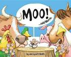 Moo! Said Morris by Jon Lycett-Smith (Hardback, 2013)