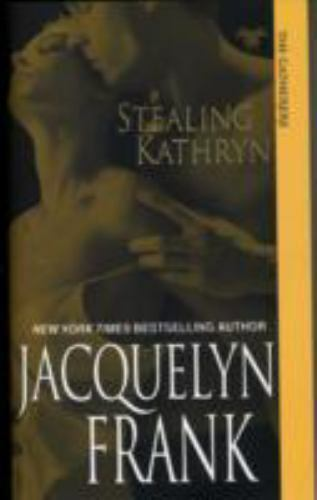 Stealing Kathryn The Gatherers By Frank Jacquelyn 9781420109849