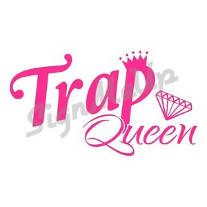 Details about Trap Queen Vinyl Window Sticker Decal 20 Colors! for Car  Truck Laptop Fetty Wap