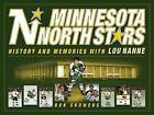 Minnesota North Stars: History and Memories with Lou Nanne by Bob Showers (Paperback / softback, 2008)