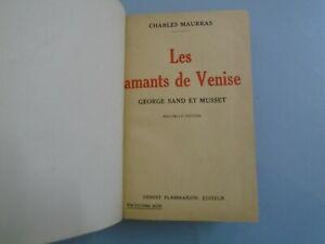 MAURRAS-LES-AMANTS-DE-VENISE-SAND-ET-MUSSET-FLAMMARION-1934-dedicace-de-l-039-auteur