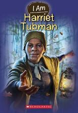 I Am: I Am #6: Harriet Tubman 6 by Grace Norwich (2013, Paperback)