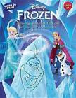Learn to Draw Disney's Frozen: Featuring Anna, Elsa, Olaf, and All Your Favorite Characters! by Disney Storybook Artists (Paperback / softback, 2015)