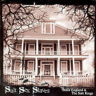 Salt Sex Slaves by The Salt Kings/Stace England (CD, Nov-2007, Rankoutsider Records)