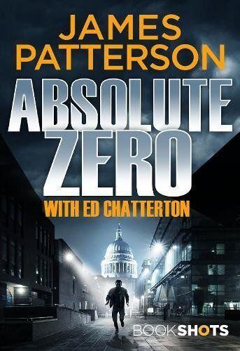 1 of 1 - Absolute Zero: BookShots,James Patterson