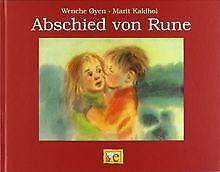 Abschied von Rune von Kaldhol, Marit, Oeyen, Wenche | Buch | Zustand gut